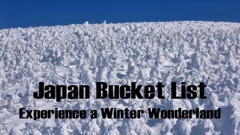 Japan Bucket List: Experience a Winter Wonderland