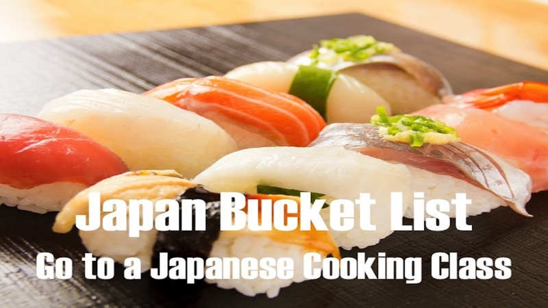 Japan Bucket List: Go to a Japanese Cooking Class