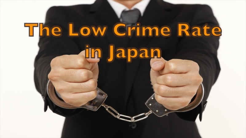 Why do you think Japan has such a low crime rate?