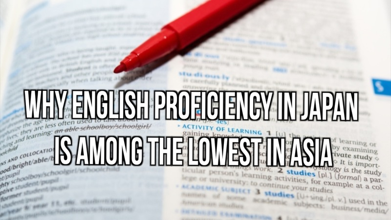 Why English Proficiency in Japan is Among the Lowest in Asia